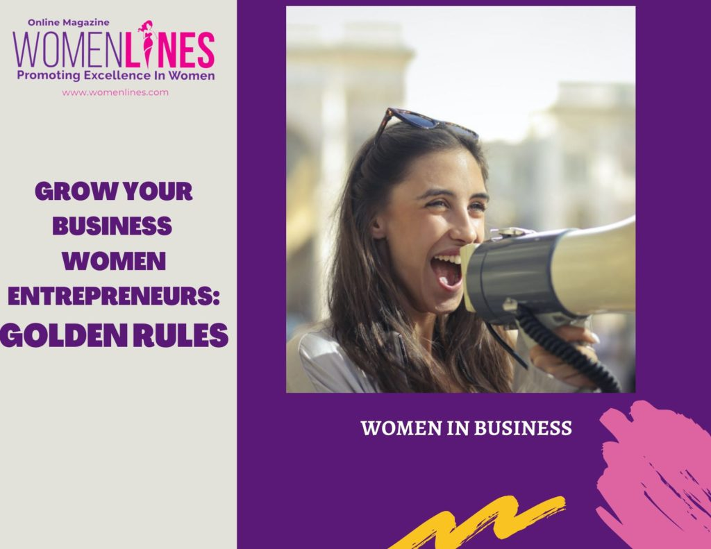 Women in Business:Golden tips to Grow Your Business