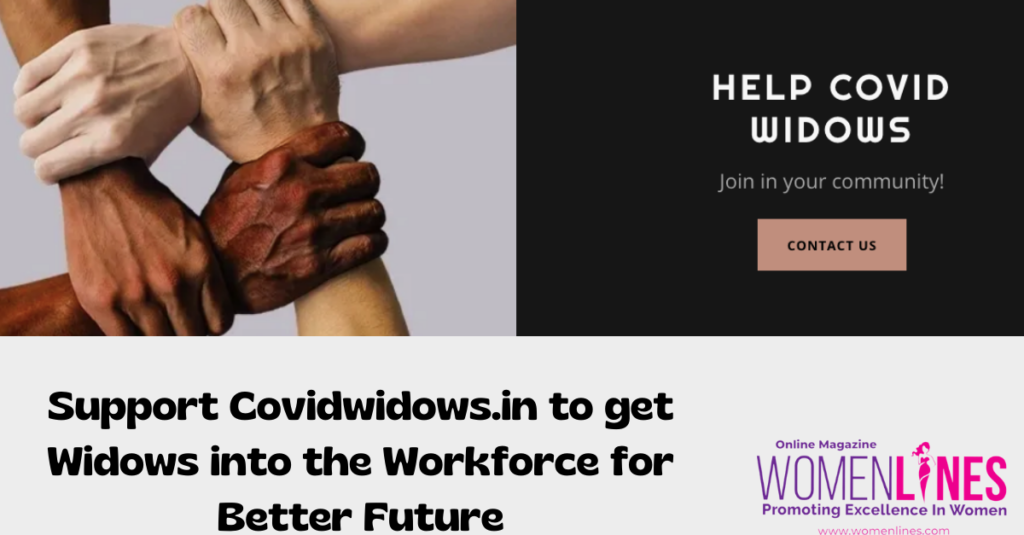 Support Covidwidows.in to get Widows into the Workforce for Better Future